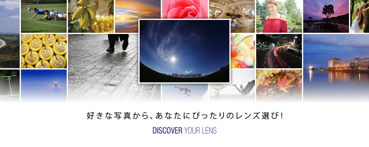 DISCOVER YOUR LENS